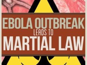 ebola virus outbreak leads to martial law