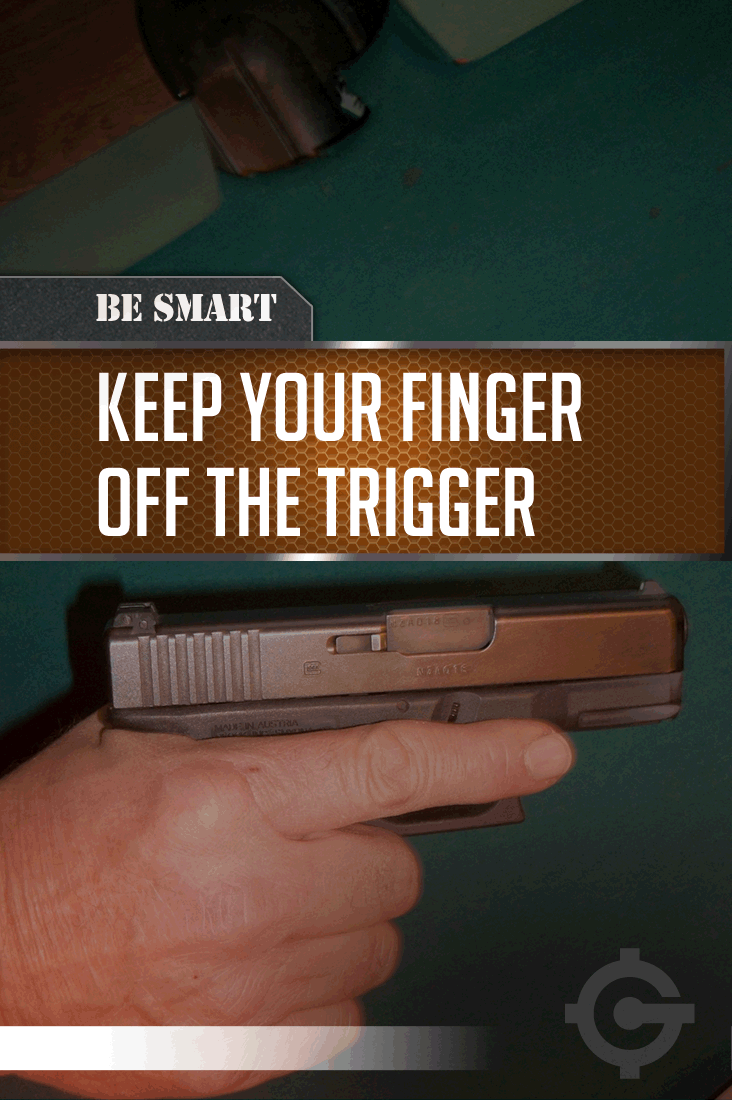 gun safety | don't pull the trigger | by http://guncarriers.com/gun-safety-when-to-pull-the-trigger