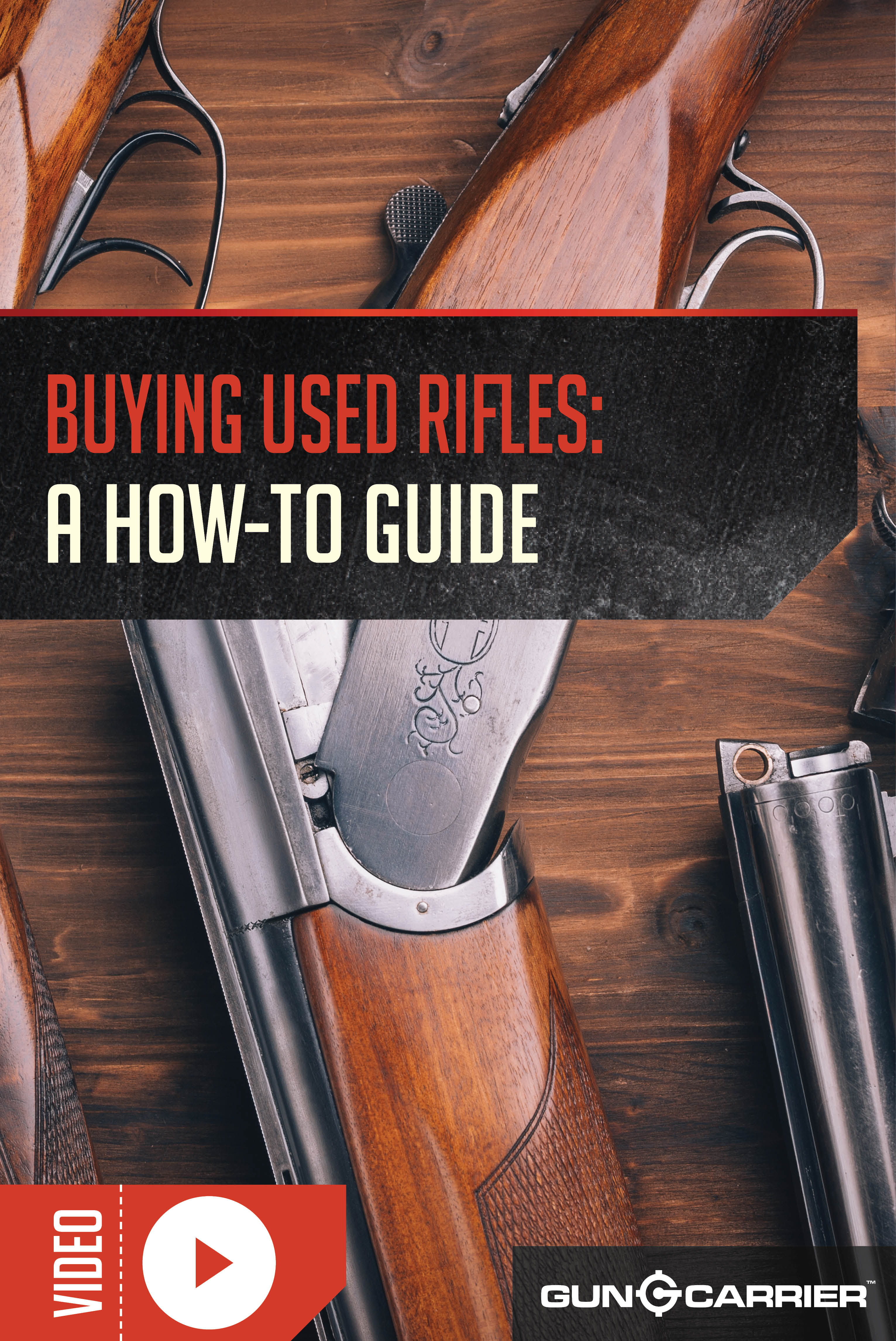 Buying a Used Rifle: What to Look For by Gun Carrier at https://guncarrier.com/buying-used-rifle-look/